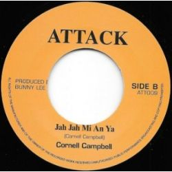 Cornell Campbell -  Jah Jah Me An Ya - 7""