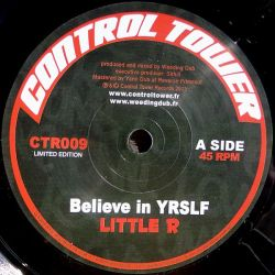 Weeding Dub Feat. Little R - Believe In YRSLF - 7""