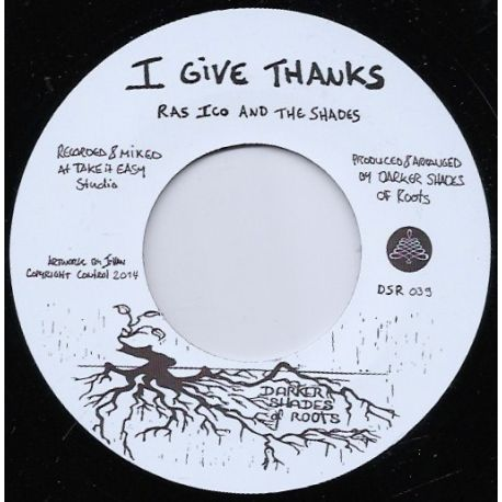 Ras Ico / The Shades  - I Give Thanks - 7""