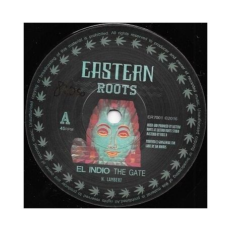 El Indio  - The Gate / Eastern Roots  - 7""