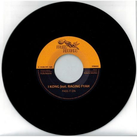 I Kong / Raging Fyah - Pass It On - 7""