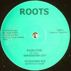 Barrington Levy / Toyan / The Roots Radics - Revelation / Better Your Life - 12""