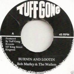 """Bob Marley & The Wailers - Burnin And Lootin - 7"""""""