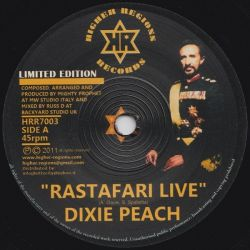 Dixie Peach - Rastafari Live - 7""