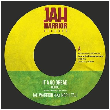 Jah Warrior / Naph-tali - It A Go Dread (Remix) - 7""