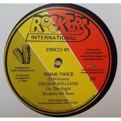 Delroy Williams - Think Twice / Babylon Boy - 12""