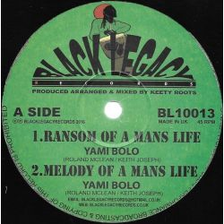 Yami Bolo - Ransom Of A Mans Life  - 10""
