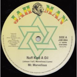 Mr Marvelous - Nuff Kind A Oil / Blessed Is He - 12""