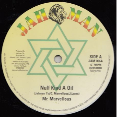 """Mr Marvelous - Nuff Kind A Oil / Blessed Is He - 12"""""""