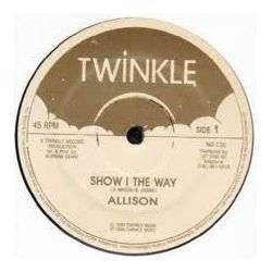 Allison  - Show I The Way / Sorrow - 12""