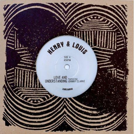 "Henry & Louis / Johnny Clarke - Love And Understanding - 7"""