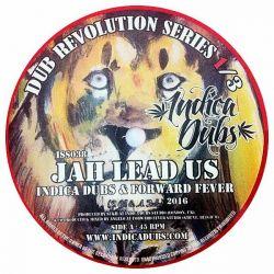 "Indica Dubs / Forward Fever - Jah Lead Us - 7"""