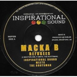 Macka B / Inspirational Sound / The Rootsman - Refugees  - 7""