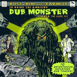 Bost & Bim meet Fabwize - Dub Monster - LP