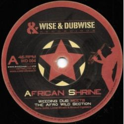 """Weeding Dub / The Afro Wild Section -   African Shrine - 7"""""""