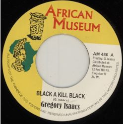 Gregory Isaacs - Black A Kill Black - 7""