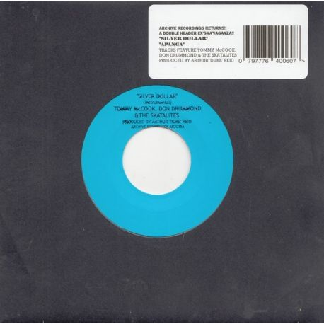 "Tommy McCook / Don Drummond / The Skatalites /  - Silver Dollar / Apanga - 7"""