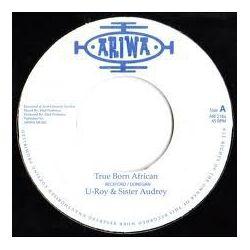 """U-Roy / Sister Audrey / Mad Professor - True Born African / African Dub - 7"""""""