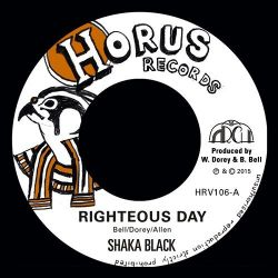 Shaka Black - Righteous Day - 7""