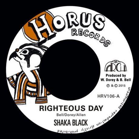 "Shaka Black - Righteous Day - 7"""