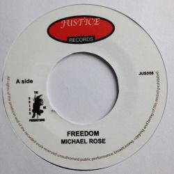 Michael Rose - Freedom - 7""