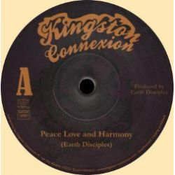 Earth Disciples - Peace, Love And Harmony - 7""