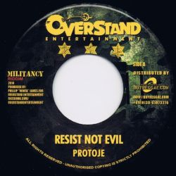 Protoje - Resist Not Evil - 7""
