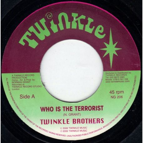 """Twinkle Brothers - Who Is The Terrorist - 7"""""""