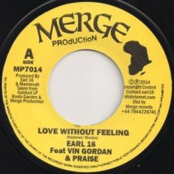 "Earl Sixteen / Vin Gordon / Praise - Love Without Feeling - 7"""