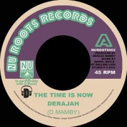 Derajah - The Time Is Now - 7""