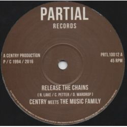 Centry / The Music Family - Release The Chains  - 10""
