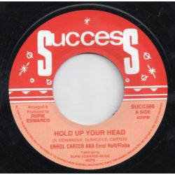 Errol Carter / Rupie Edwards All Stars - Hold Up Your Head / Tank Skank - 7""