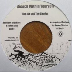 Ras Ico / The Shades  - Search Within Yourself - 7""