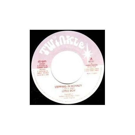 Little Roy - Stepping In Royalty - 7""