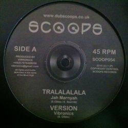 """Jah Marnyah / Vibronics - Tralalalala /  Dirty Babylon - 10"""""""
