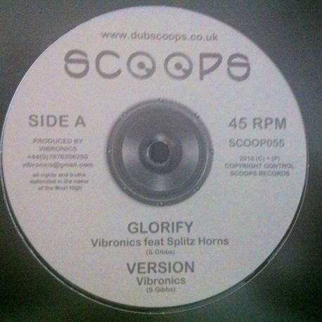 Vibronics / Splitz Horns / Saralène - Glorify / Judgement Day  - 10""