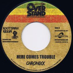 Chronixx - Here Comes Trouble  - 7""