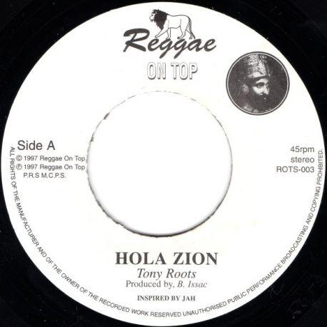 """Tony Roots - Hola Zion - 7"""""""