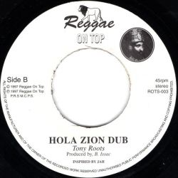 Tony Roots - Hola Zion - 7""