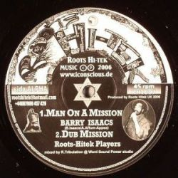 Barry Issac - Man On A Mission / Live Not For Vanity - 10""