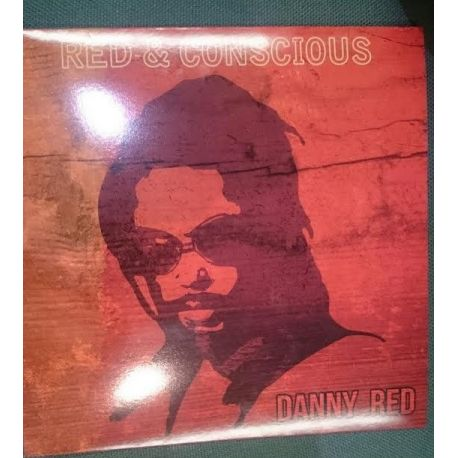 Danny Red - Red And Conscious  - LP
