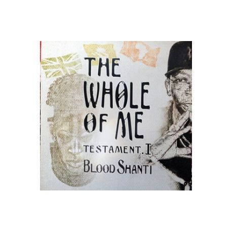 Blood Shanti - The Whole Of Me Testament I - LP