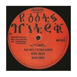 "Ras Mat-I / Ras Santo / Tony Roots - Natty Rebel / Reggae Song - 10"""