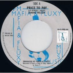 """Sandra Melody - Price To Pay - 7"""" - Mafia And Fluxy"""