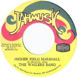 "The Wailers Band - Higher Field Marshall - 7"" - Jahmusic"