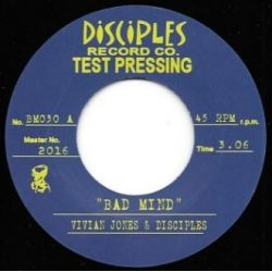 "Vivian Jones / The Disciples  -  Bad Mind  - 7"" - Disciples Record Co"