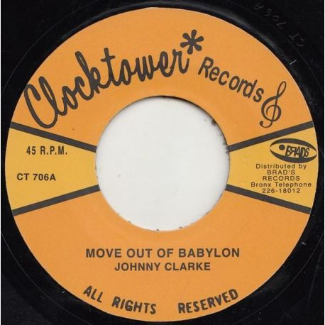 "Johnny Clarke / King Tubby / The Aggrovators - Move Out Of Babylon / A Moving Version - 7"" - Clocktower Records"