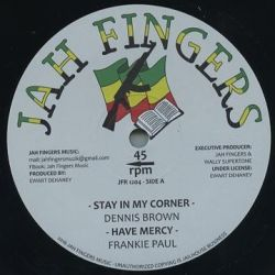 "Dennis Brown / Frankie Paul - Stay In My Corner / Have Mercy - 12"" - Jah Fingers Music"