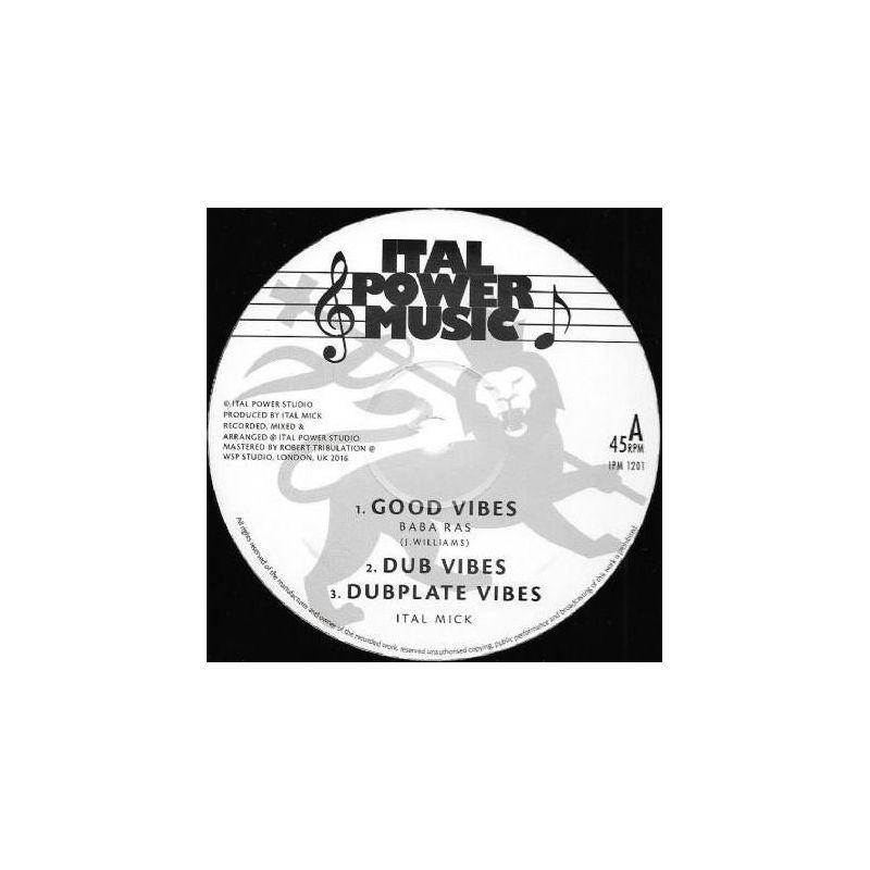 "Baba Ras / Ital Shash / Ital Mick - Good Vibes - 12"" - Ital Power Music"