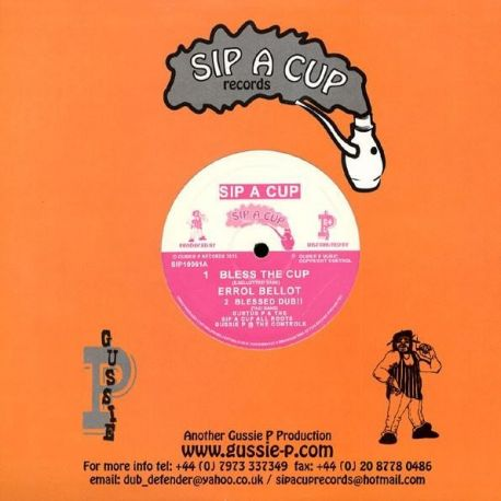 "Errol Bellot - Bless The Cup - 10"" - Sip A Cup Records"